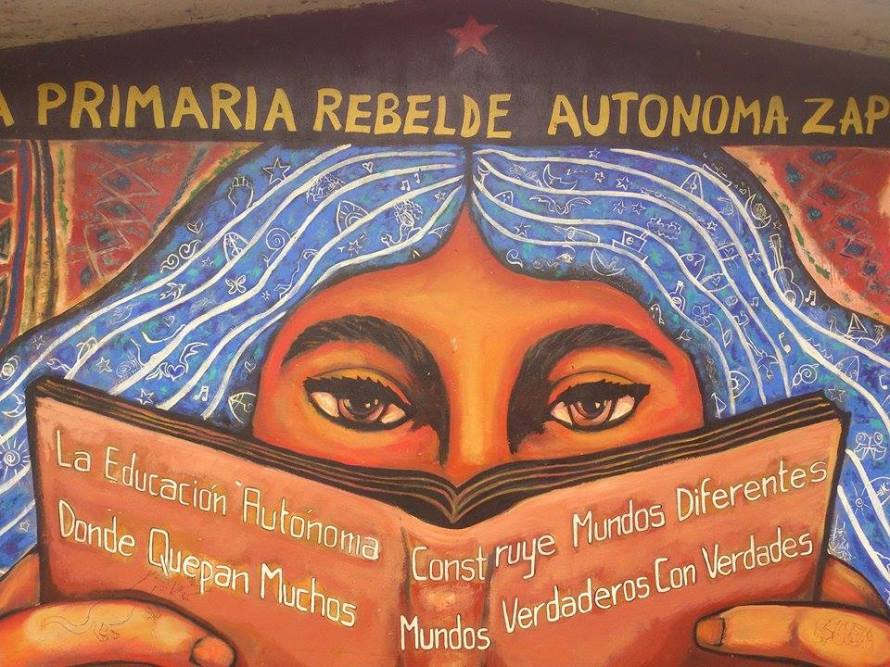 """""""Build different worlds where many worlds fit"""" mural of the Zapatista autonomous rebel elementary school in Oventic, Chiapas."""